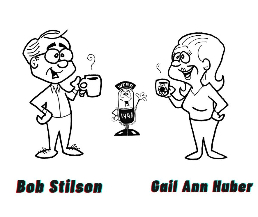 "Good Morning! Start your day weekdays from 6am to 9am with ""Good Morning with Bob Stilson and Gail A"