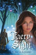 Faery Sight Book 1 of the Faerie Legacy Series