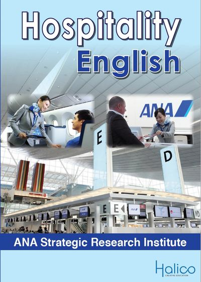 ANA Hospitality English Coursebook, Essential English for hospitality and the airline industry.