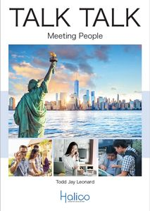TALK TALK Meeting People An American English conversation course for second language learners HALICO