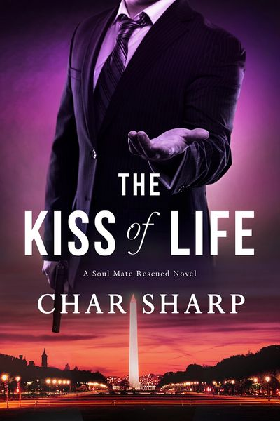 The Kiss of Life, A Soul Mate Rescued Novel, Char Sharp, Author, Suanne Laqueur, Editor