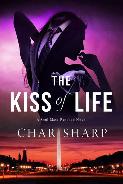 The-Kiss-Of-Life,_A-Soul-Mate-Rescued-Novel,_Book-1,_By-Char-Sharp,_Author,_Romantic-Suspense