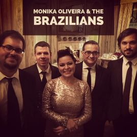 Monika Oliveira & The Brazilians