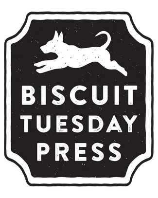 Biscuit Tuesday Press Publisher
