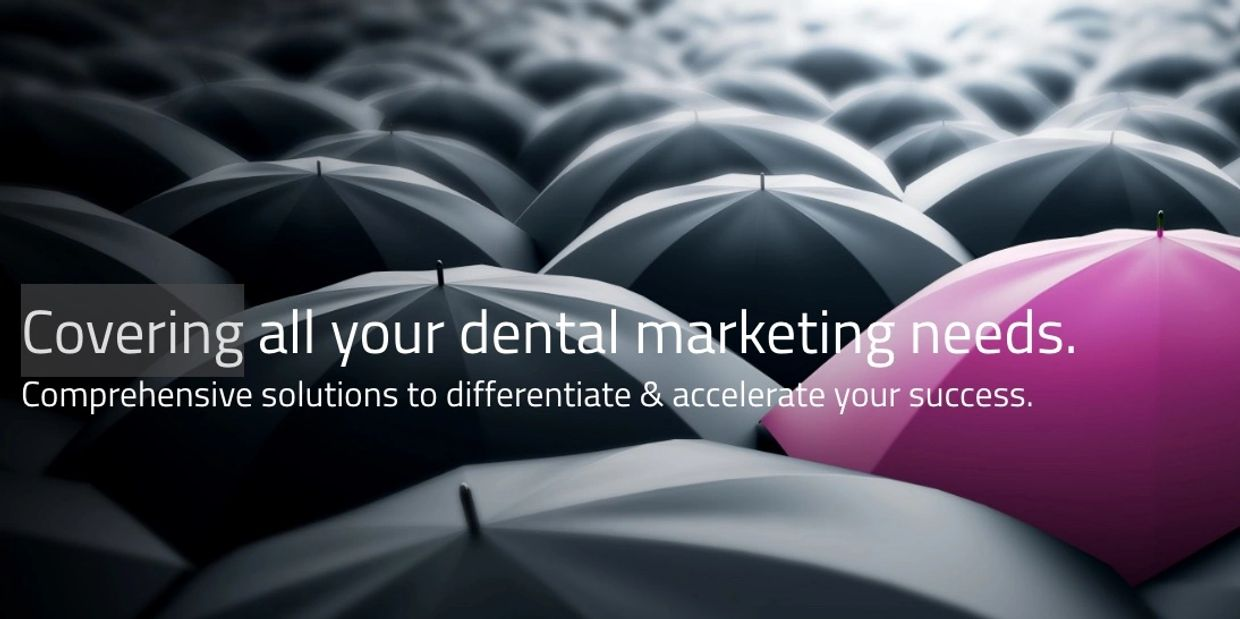 Practice Performance: Covering all your dental marketing needs differentiate and accelerate