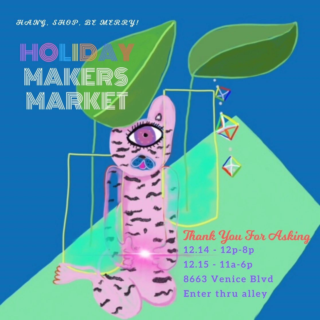 Holiday market for gifts, music, fun, art, crafts, kids, drinks, food thank you for asking