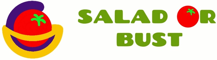 Salad or Bust