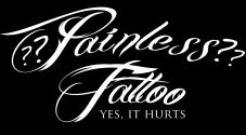 ?? Painless ?? Tattoo