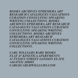 CARL WILLIAMS RARE BOOKS OF LONDON.