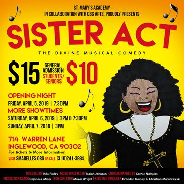 """Sister Act"" the musical comes to Inglewood, Ca with the talented ladies of St Marys Academy."