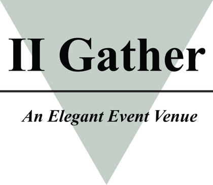 II Gather, An Elegant Event Venue