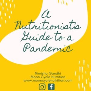 A Nutritionist's Guide to a Pandemic by Nimisha Gandhi