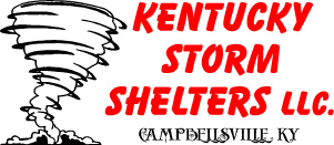 Kentucky Storm Shelters LLC 270-469-6196 KY,TN,IN,OH