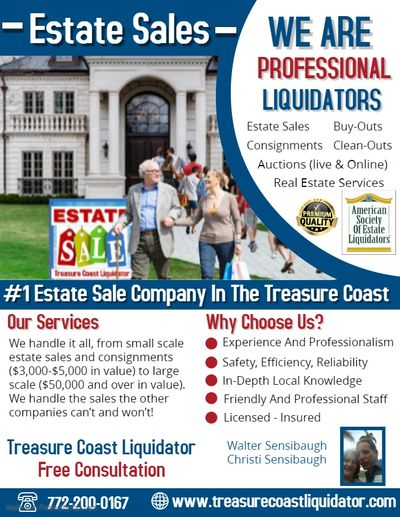We are the #1 Estate Sale & Liquidation company based in the Treasure Coast area.