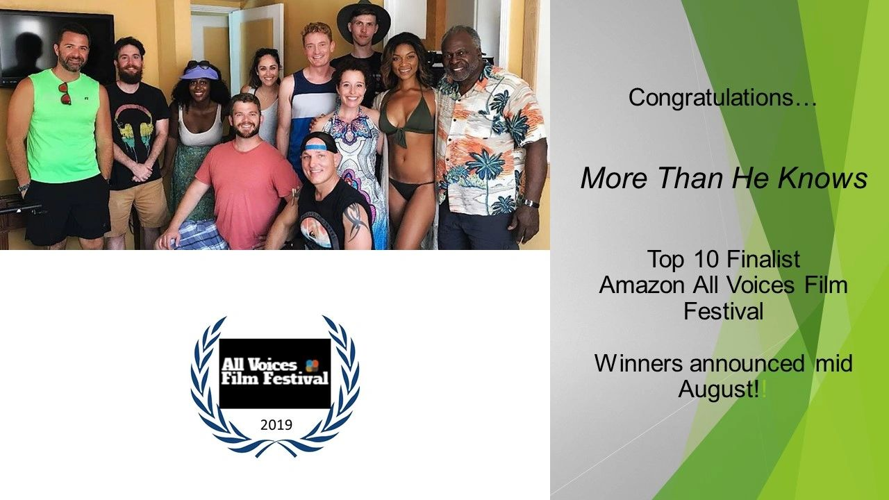 More Than He Knows : Top 10 Finalist Amazon All Voice Film Festival