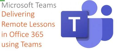 Delivering Remote Lessons in Office 365 using Teams