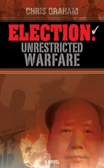 Unrestricted Warfare, Book Cover, Chris Graham, PLA, PRC, spy, war, special operations, espionage