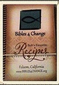 Bibles 4 Change Bob's Favorite Recipes Cookbook cover