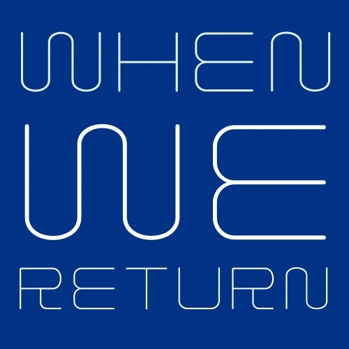 When we return