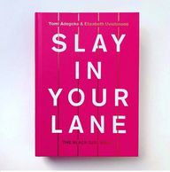 Slay in Your Lane - Black Girl Bible - Essential reading for BME Women and Girls.