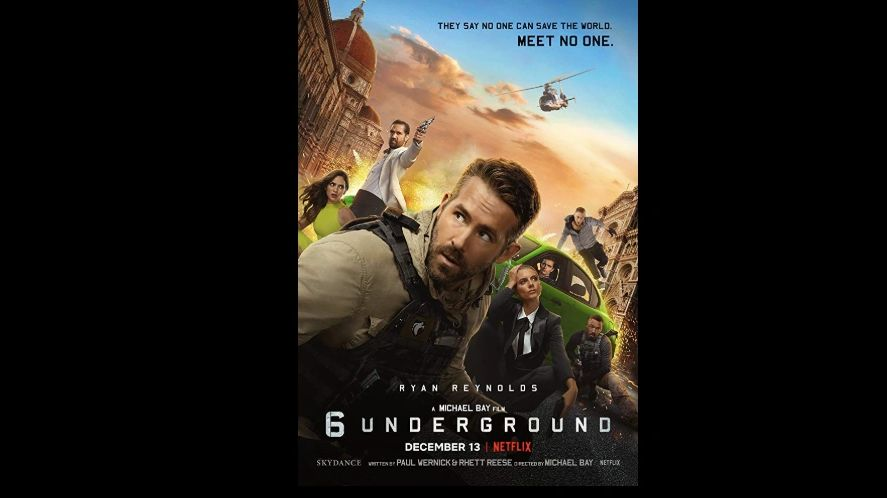 Film Poster for Micheal Bay's blockbuster 6 UNDERGROUND premieres NETFLIX December 13 Ryan Reynolds