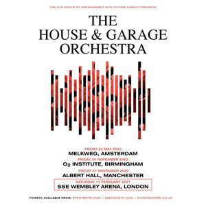 The House and Garage Orchestra 2020 2021 Tour