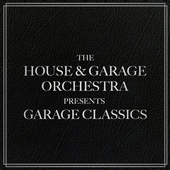 The House & Garage Orchestra Presents Garage Classics.  The first ever live orchestrated UKG Album.