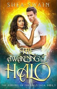 Book two of The Binding of the Halo Saga, a paranormal romance