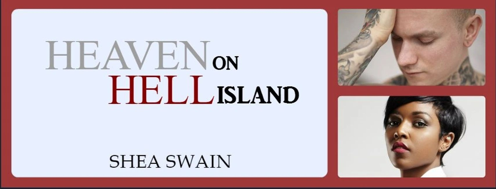 Heaven on Hell Island, an enemies to lovers romance by Shea Swain