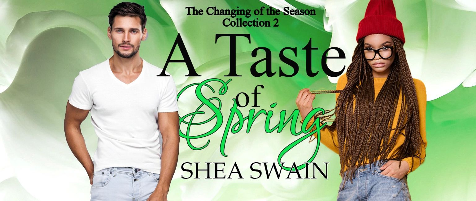 A Tastes of Spring, a contemporary romance by Shea Swain