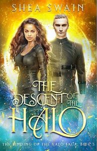 Book three of The Binding of the Halo Saga, a paranormal romance