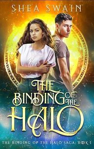Book one of The Binding of the Halo Saga, a paranormal romance