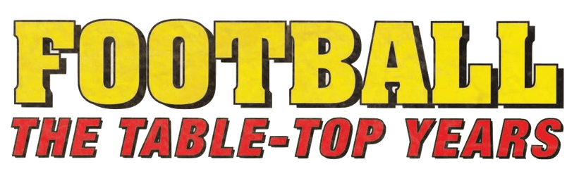Football: THE TABLE-TOP YEARS