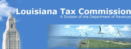 The Louisiana Tax Commission oversees all Assessor's Office in the State of Louisiana.