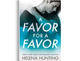 A Favor For A Favor, by Helena Hunting
