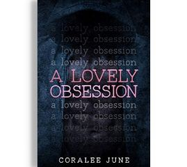 A Lovely Obsession, by Coralee June