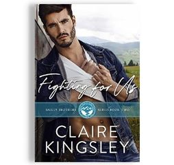 Fighting For Us, by Claire Kingsley