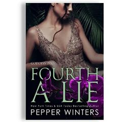 Fourth A Lie, by Pepper Winters