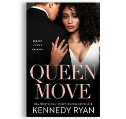 Queen Move, by Kennedy Ryan