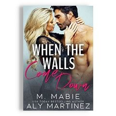 When The Walls Comes Down, M.Mabie and Aly Martinez