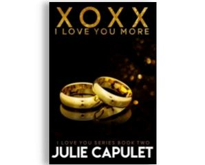 XOXX I Love You More by Julie Capulet