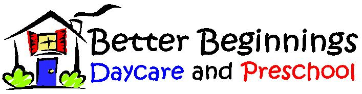 Better Beginnings Daycare and Preschool Inc.