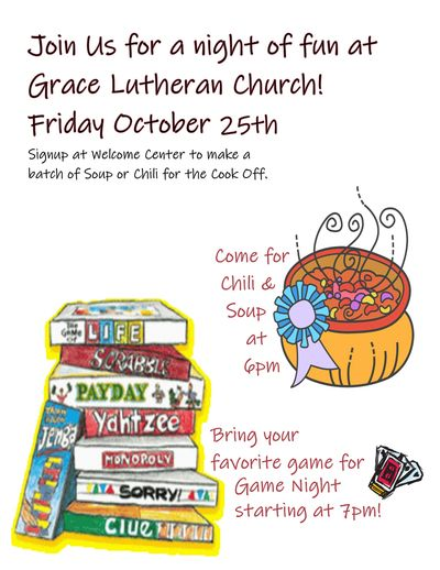 Grace Lutheran Annual Soup & Chili Cook-Off & Game Night.               Friday, October 25th