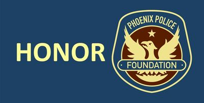 Honor - Phoenix Police Foundation