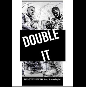 Deson Teninchy - Double It
