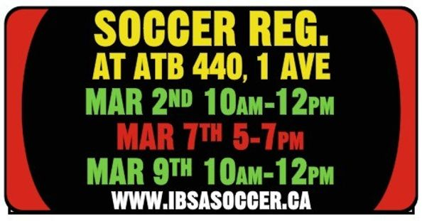Soccer registration at ATB 440, 1 Ave. March 2 10am-12pm march 7 5-7pm march 9 10am-12pm