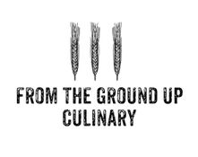 From The Ground Up Culinary