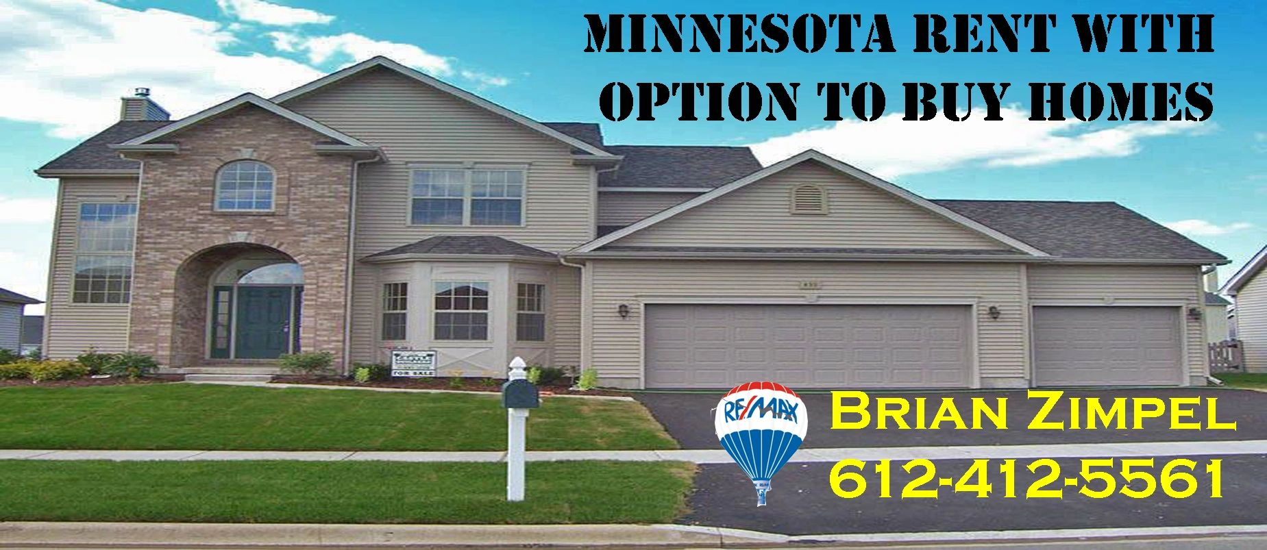Minnesota Rental Homes, Brian Zimpel, Rent to Own Homes Minnesota, Home Partners of America, REMAX