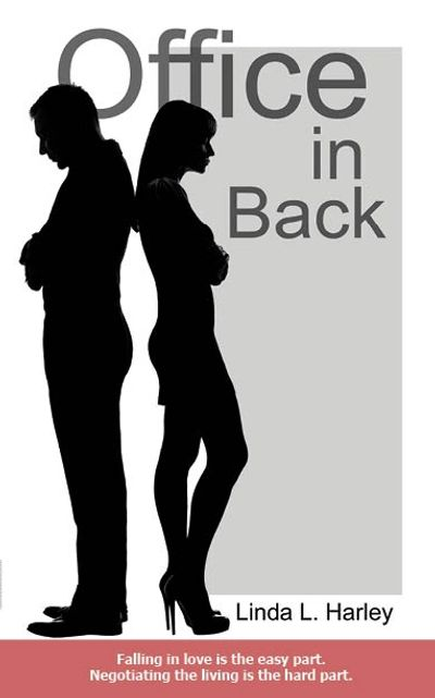 Office in Back, book cover. By Linda L. Harley. Couple standing back to back, arms crossed, upset.