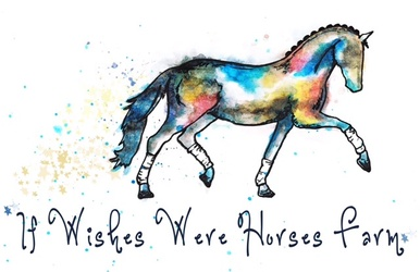 If Wishes Were Horses Farm